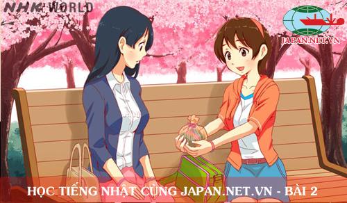 Cùng nhau học tiếng Nhật NHK - Bài 2: Đây là cái gì?