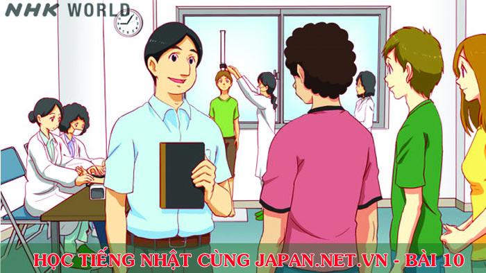 Cùng nhau học tiếng Nhật NHK - Bài 10: Tất cả mọi người có mặt chưa