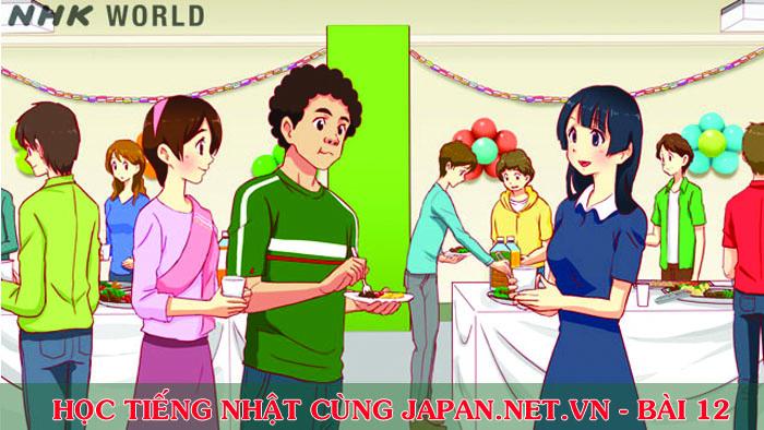 Cùng nhau học tiếng Nhật NHK - Bài 12: Anh đến Nhật Bản khi nào?