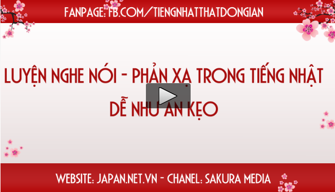 Học giao tiếp tiếng Nhật - Những bài hội thoại sử dụng phổ biến hàng ngày