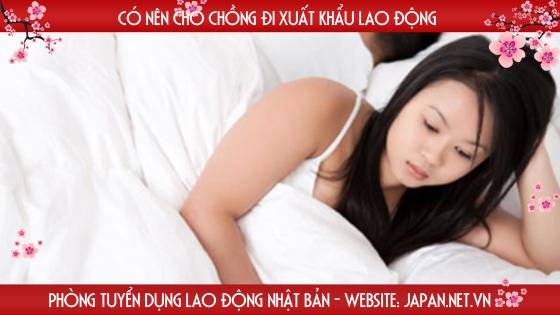 Có nên cho chồng đi xuất khẩu lao động không?