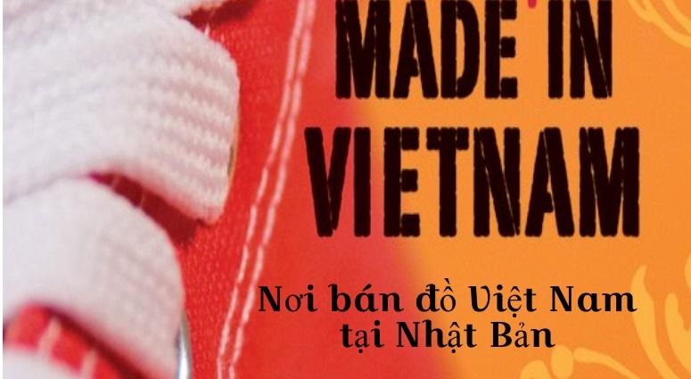Tìm chợ, cửa hàng bán đồ Việt Nam tại Nhật Bản