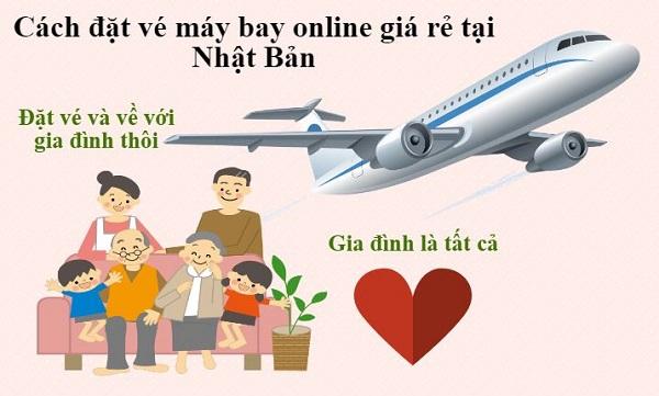 Cách đặt vé máy bay online giá rẻ tại Nhật Bản