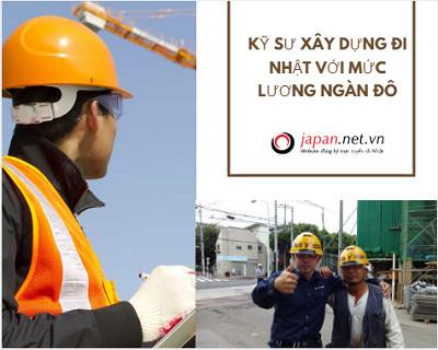 Kỹ sư xây dựng đi Nhật với mức lương ngàn đô