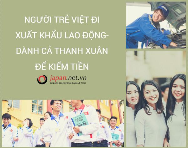 Người trẻ Việt đi xuất khẩu lao động- Dành cả thanh xuân để kiếm tiền