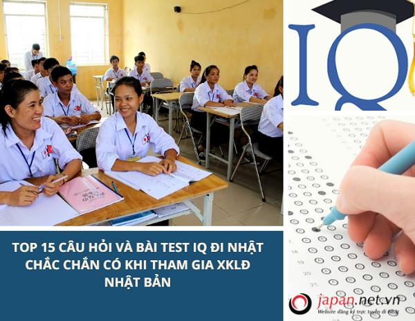 TOP 15 Câu hỏi và bài test IQ đi Nhật chắc chắn CÓ khi tham gia XKLĐ Nhật Bản