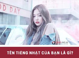 Chuyển tên tiếng Việt sang tiếng Nhật CỰC CHUẨN
