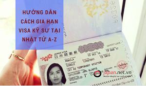 Hướng dẫn cách gia hạn visa kỹ sư tại Nhật từ A-Z