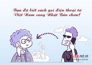 Mã vùng Nhật Bản - Bạn đã biết cách gọi điện thoại từ Việt Nam sang Nhật Bản chưa?