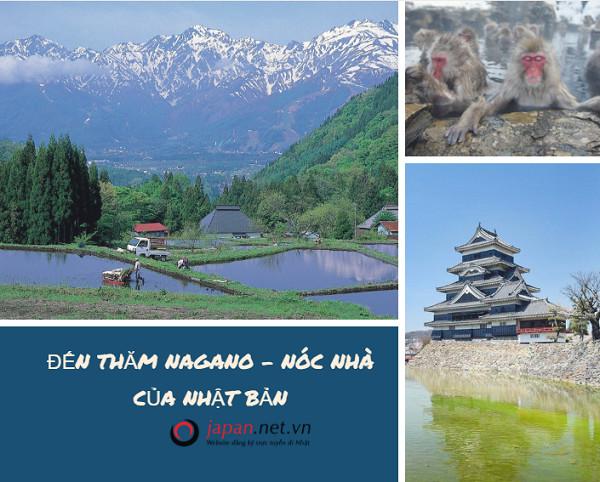 Đến thăm Nagano Nhật Bản -Vương quốc của những ngọn núi
