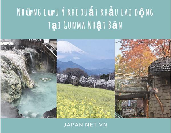 Những lưu ý khi xuất khẩu lao động tại Gunma Nhật Bản