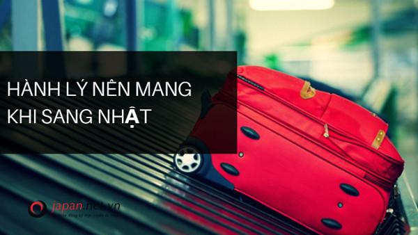 Hành lý nên mang khi sang Nhật