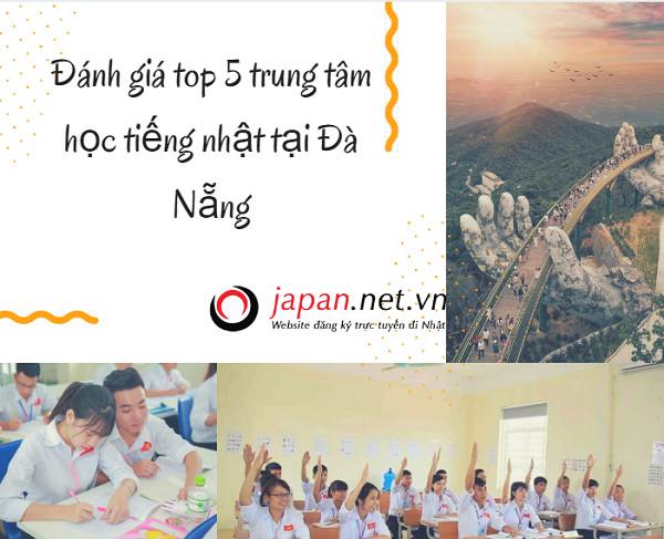Đánh giá top 5 trung tâm học tiếng nhật tại Đà Nẵng