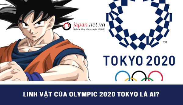 Bạn đã biết linh vật của Olympic 2020 tại Tokyo Nhật Bản là gì chưa?