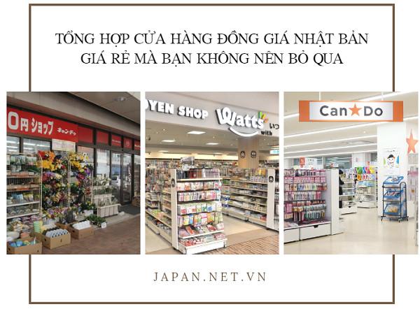 Tổng hợp cửa hàng đồng giá Nhật Bản giá rẻ mà bạn không nên bỏ qua