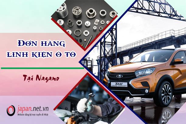 Đơn hàng linh kiện ô tô tại Nagano lương siêu cao tuyển 30 nam