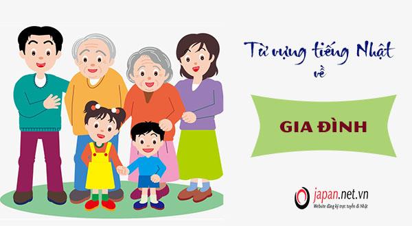 101 Từ vựng tiếng Nhật về gia đình- Bạn thử chưa?