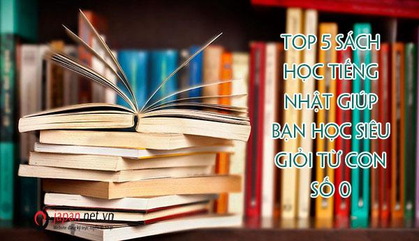 Top 5 Sách học tiếng Nhật giúp bạn học siêu giỏi từ con số 0