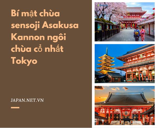 Bí mật chùa sensoji Asakusa Kannon ngôi chùa cổ nhất Tokyo