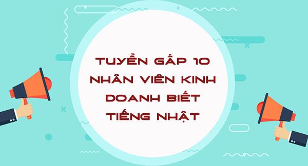 TTC Việt Nam cần tuyển 10 nhân viên kinh doanh biết tiếng nhật lương hấp dẫn