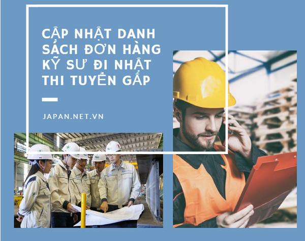 Cập nhật danh sách đơn hàng kỹ sư đi Nhật thi tuyển tháng 08/2020