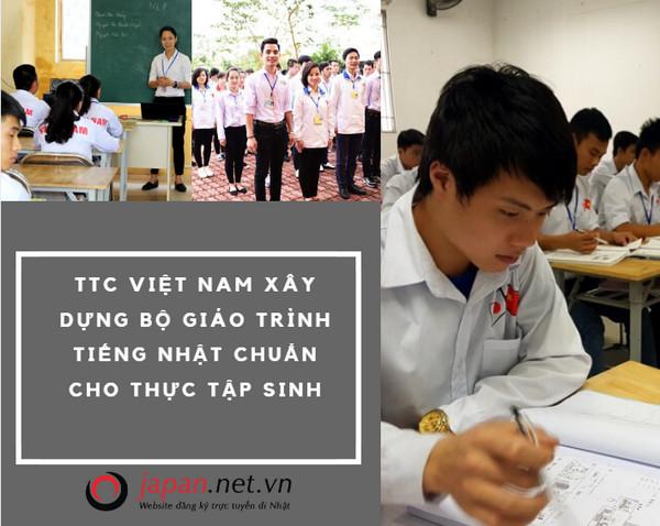 TTC Việt Nam xây dựng bộ giáo trình tiếng Nhật chuẩn cho thực tập sinh