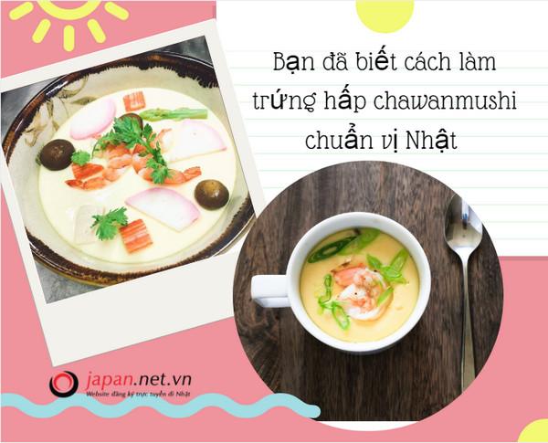 Học ngay bí kíp cách làm trứng hấp chawanmushi chuẩn vị Nhật