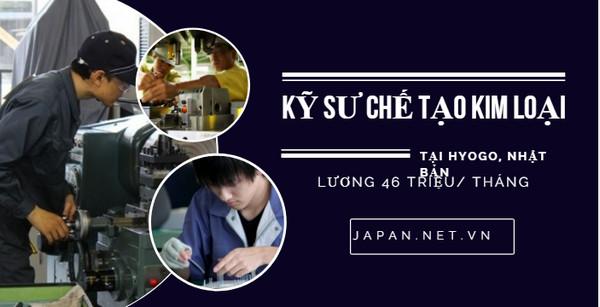 Cần gấp 30 Kỹ sư chế tạo kim loại tại Hyogo Nhật Bản- thi tuyển ngay