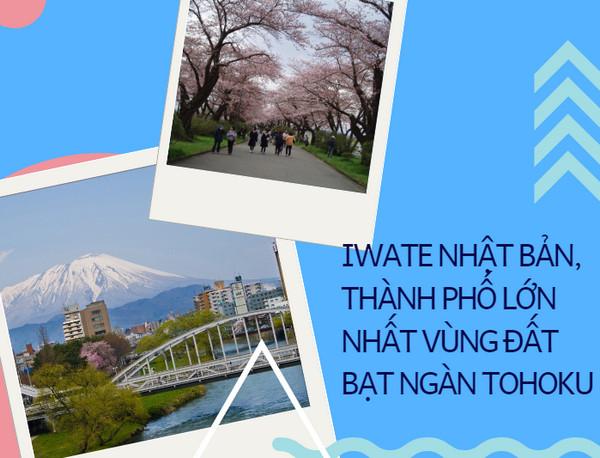 Iwate Nhật Bản, thành phố lớn nhất vùng đất bạt ngàn Tohoku