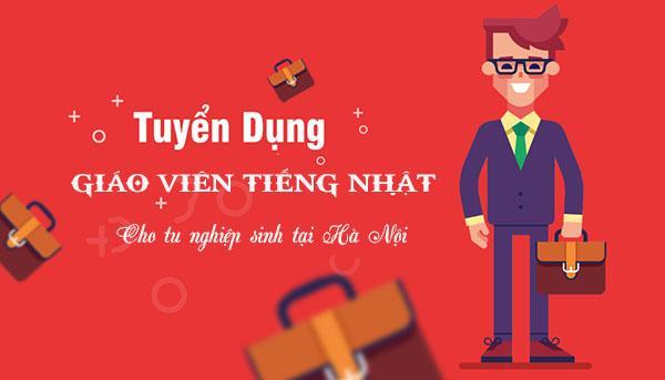 Tuyển giáo viên dạy tiếng nhật cho tu nghiệp sinh lương cao tại Hà Nội