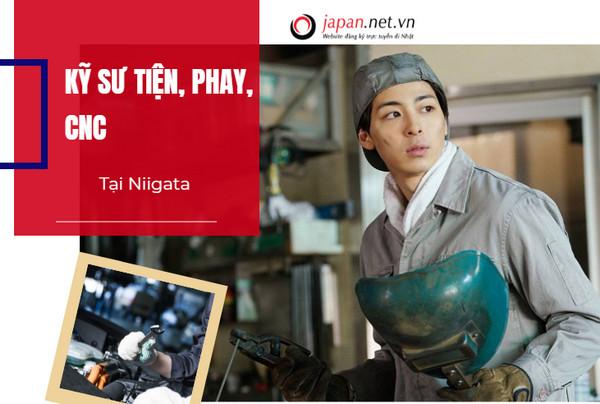 Đơn hàng Kỹ sư tiện, phay, CNC tại Niigata BAY NHANH, Lương cơ bản 40 TRIỆU/THÁNG