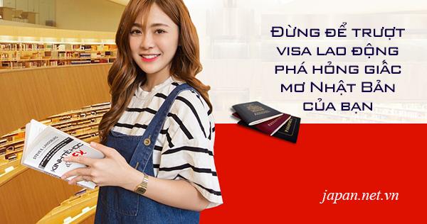 Đừng để trượt visa lao động phá hỏng giấc mơ Nhật Bản của bạn