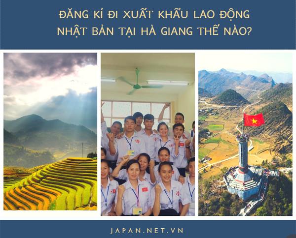 Đăng kí đi xuất khẩu lao động Nhật Bản tại Hà Giang thế nào?
