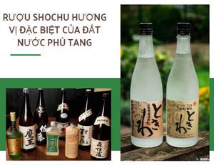 Rượu shochu hương vị đặc biệt của đất nước phù tang