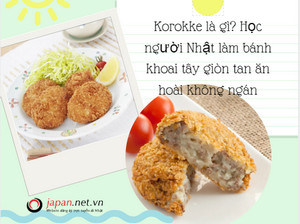 Korokke là gì? Học người Nhật làm bánh khoai tây giòn tan ăn hoài không ngán