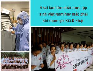 5 sai lầm lớn nhất thực tập sinh Việt hay mắc phải khi tham gia XKLĐ Nhật