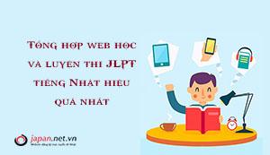 Tổng hợp web học và luyện thi JLPT tiếng Nhật hiệu quả nhất