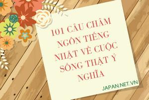 101 câu châm ngôn tiếng Nhật về cuộc sống thật ý nghĩa