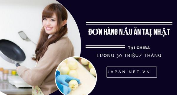 HOT: Cần gấp 15 nữ đơn hàng nấu ăn đi Nhật, XÍ NGHIỆP TỐT, TĂNG CA NHIỀU