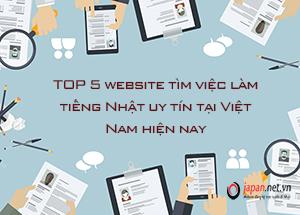 TOP 5 website tìm việc làm tiếng Nhật uy tín tại Việt Nam hiện nay