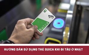 Suica là gì? Hướng dẫn TTS làm và sử dụng thẻ Suica khi đi tàu ở Nhật