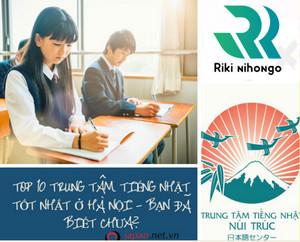 Top 10 trung tâm tiếng Nhật tốt nhất ở Hà Nội - Bạn đã biết chưa?