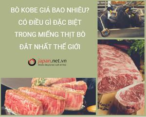 Bò kobe giá bao nhiêu? Có điều gì đặc biệt trong miếng thịt bò đắt nhất thế giới