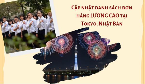 Cập nhật danh sách đơn hàng LƯƠNG CAO tại Tokyo, Nhật Bản