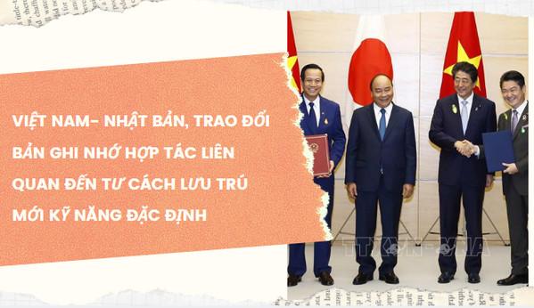 HOT NEW: Việt Nam- Nhật Bản trao đổi bản ghi nhớ hợp tác liên quan đến KỸ NĂNG ĐẶC ĐỊNH