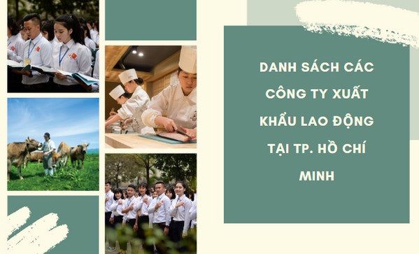 Danh sách các công ty xuất khẩu lao động tại TP. Hồ Chí Minh