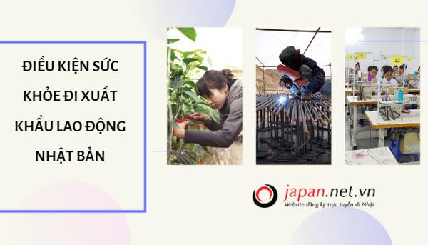Điều kiện sức khỏe đi xuất khẩu lao động Nhật Bản 2019