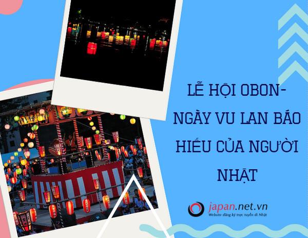 Lễ hội obon- ngày vu lan báo hiếu của người Nhật