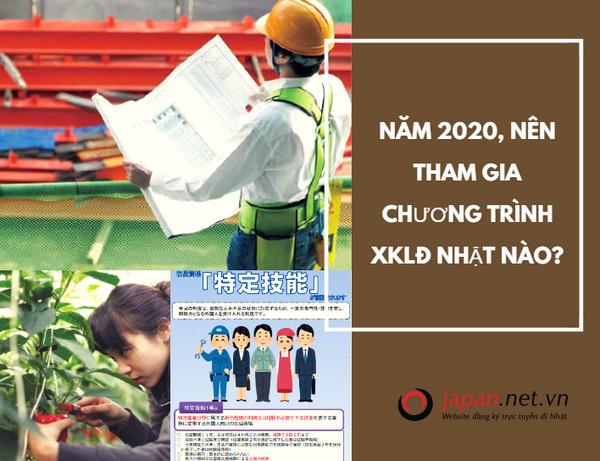 Năm 2021, nên tham gia chương trình XKLĐ Nhật nào?