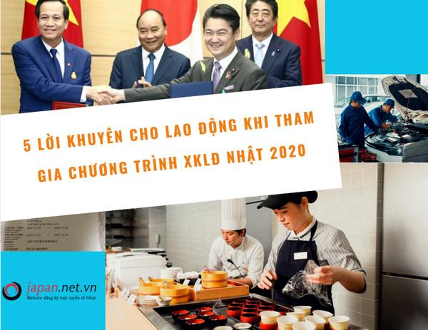 5 LỜI KHUYÊN cho lao động khi tham gia chương trình XKLĐ Nhật 2020